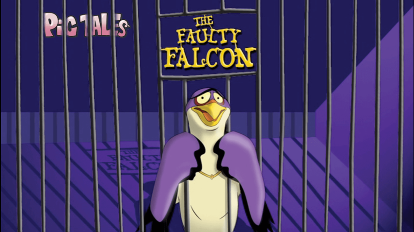 Pig Tales - The Faulty Falcon
