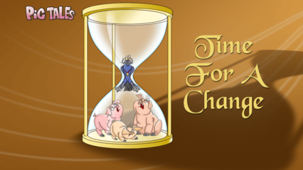 Pig Tales - Time for a Change