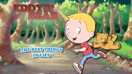 Eddy and the Bear - The Best Things in Life
