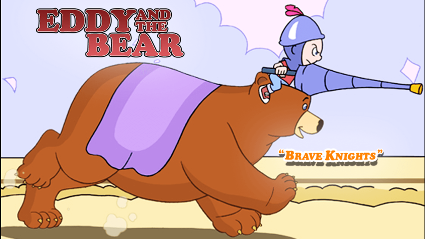 Eddy and the Bear -  Brave Knights