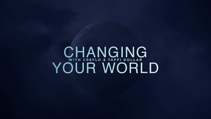 Changing Your World - Creflo Dollar