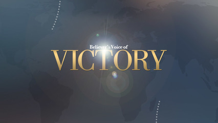 Believers Voice of Victory - Faith Believes and Receives the Love of God