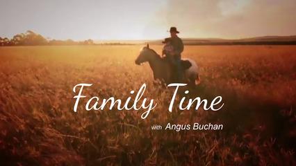 Family Time - Angus Buchan