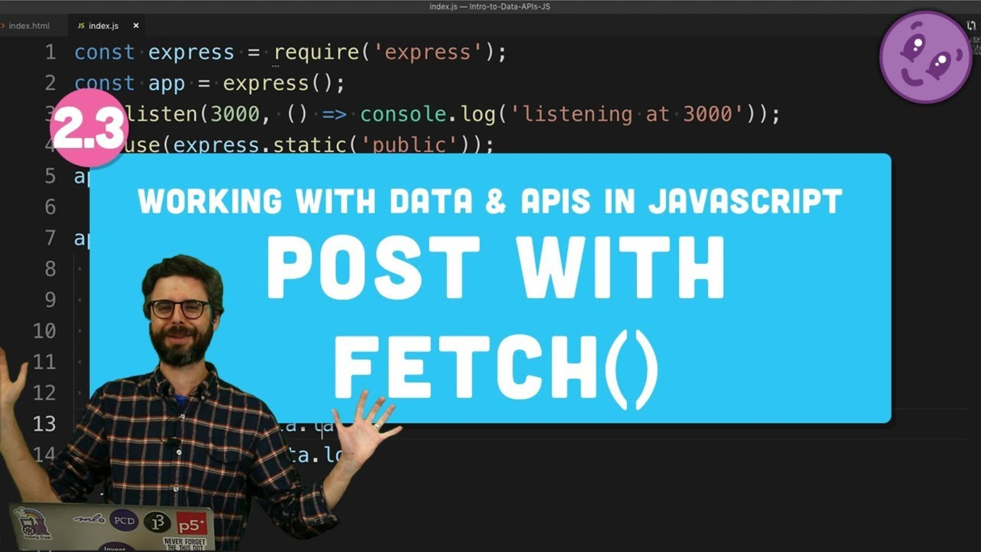 2 3 HTTP Post Request with fetch() - Working with Data and